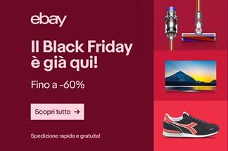 eBay celebra il Black Friday 2018 con sconti e promozioni imperdibili su migliaia di articoli!